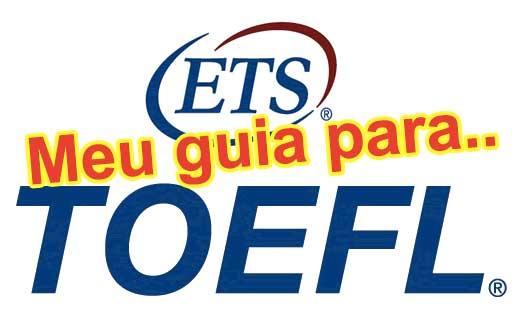 ETS-TOEFL, a prova TOEFL é um teste de inglês