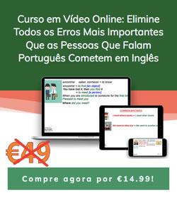 curso em video online Elimine Todos os Erros Mais Importantes Que as Pessoas Que Falam Português Cometem em Inglês Narrow-portrait-sidebar-49-to-1499