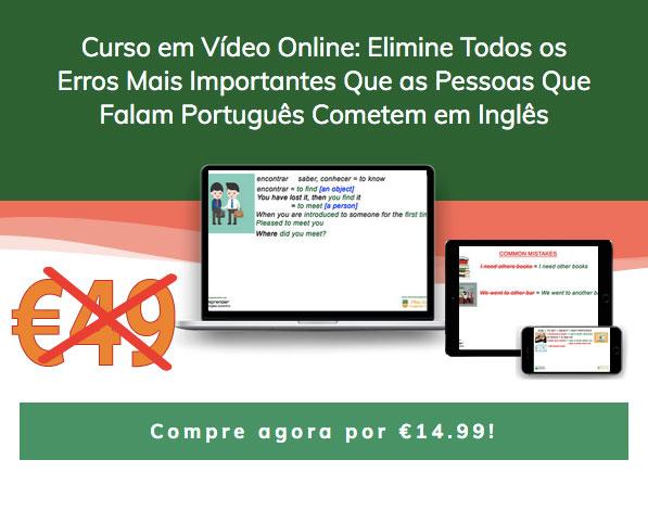 curso em video online Elimine Todos os Erros Mais Importantes Que as Pessoas Que Falam Português Cometem em Inglês landscpae 1499 blog